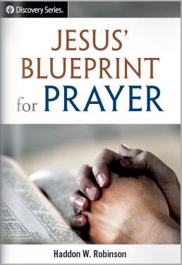Jesus' Blueprint for Prayer
